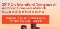 2019 The 2nd International Conference on Advanced Composite Materials (ICACM 2019)