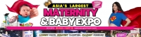 Asia's Largest Maternity & Baby Expo – SUPER SIZED Edition