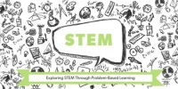 Exploring STEM Through Problem-Based Learning, Houston