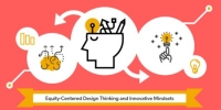Equity-Centered Design Thinking and Innovative Mindsets, Las Vegas