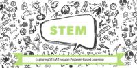 Exploring STEM Through Problem-Based Learning, Missoula
