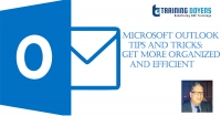 Microsoft Outlook Tips and Tricks: Get More Organized and Efficient