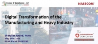 Digital Transformation of the Manufacturing and Heavy Industry