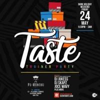 Taste - Trainer Party