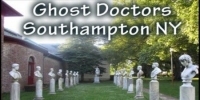 Ghost Doctors 4th of July Weekend  Ghost Hunt Southampton NY- Sat-7/6/19
