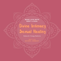 Divine Intimacy, Sexual Healing