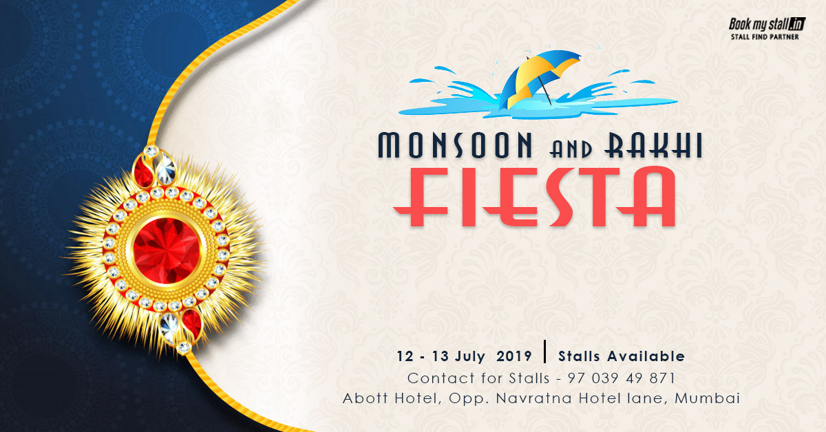 Monsoon And Rakhi Fiesta at Mumbai - BookMyStall, Mumbai, Maharashtra, India