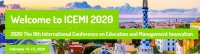 2020 The 9th International Conference on Education and Management Innovation (ICEMI 2020)