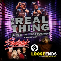 The Real Thing with special guests Loose Ends and Shakatak