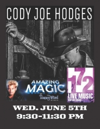 Cody Joe Hodges at the Rio 172 on Wed, June 5th with Tommy Wind