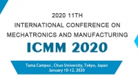 2020 11th International Conference on Mechatronics and Manufacturing (ICMM 2020)