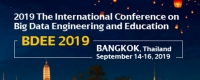 2019 The International Conference on Big Data Engineering and Education (BDEE 2019)