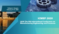 2020 The 9th International Conference on Manufacturing Engineering and Processes (ICMEP 2020)