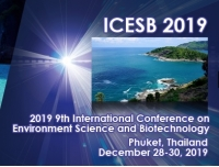 2019 9th International Conference on Environment Science and Biotechnology (ICESB 2019)