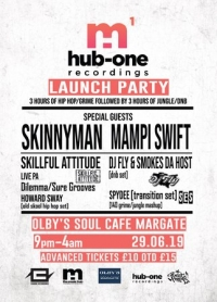 Mampi Swift & Skinnyman Hub-One Recordings Launch Party June 29th Margate