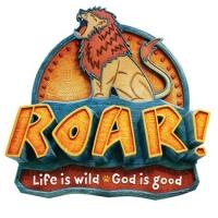 ROAR Vacation Bible School - Life is Wild God is Good!