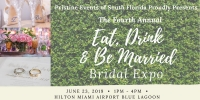 Fourth Annual Eat, Drink & Be Married Bridal Expo