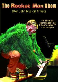The Rocket Man Show - Elton John Musical Tribute