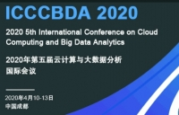 2020 IEEE 5th International Conference on Cloud Computing and Big Data Analytics (IEEE ICCCBDA 2020)