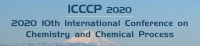 2020 10th Internatinal Conference on Chemistry and Chemical Process (ICCCP 2020)