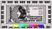 Persona Presents: Demuja, Harrison BDP & Adryiano