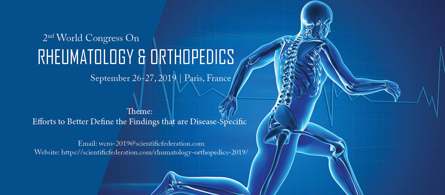2nd World Congress on Rheumatology and Orthopedics - Conference