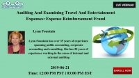 Auditing And Examining Travel And Entertainment Expenses: Expense Reimbursement Fraud