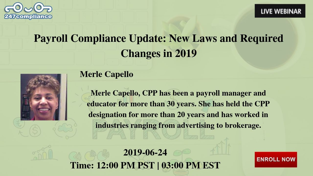 Payroll Compliance Update: New Laws and Required Changes in
