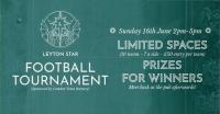 Leyton Star Football Tournament