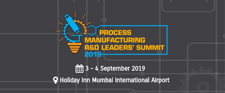 Process Manufacturing R&D Leaders' Summit 2019, Mumbai, Maharashtra, India