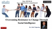 Overcoming Resistance to Change Through Social Intelligence