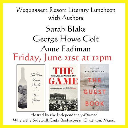 Author Luncheon with Sarah Blake, George Howe Colt, and Anne Fadiman, Harwich, United States