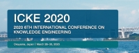2020 6th International Conference on Knowledge Engineering (ICKE 2020)