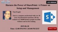 Harness the Power of SharePoint: A Primer on Setup and Management