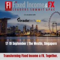 Fixed Income and FX Leaders Summit APAC Conference in Singapore - Sept 2019