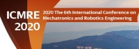 2020 6th International Conference on Mechatronics and Robotics Engineering (ICMRE 2020)