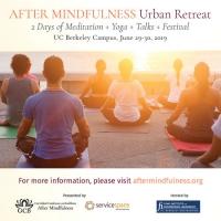 After Mindfulness, Urban Retreat