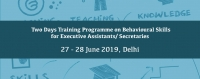 Two Days Training Programme on Behavioural Skills for Executive Assistants, 27-28 June 2019, Delhi | AIMA