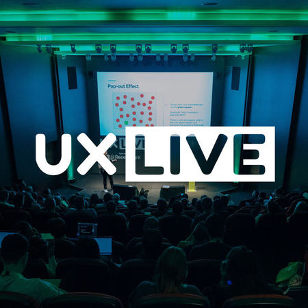 The UX LIVE Conference 2019, London, United Kingdom