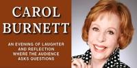 CAROL BURNETT is coming to New Brunswick on Friday October 25th!