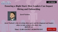 Ensuring a Right Start: How Leaders Can Impact Hiring and Onboarding