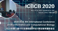 2020 IEEE 8th International Conference on Bioinformatics and Computational Biology (ICBCB 2020)