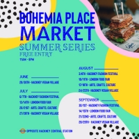 Bohemia Place Market Summer Series - Hackney Vegan Village