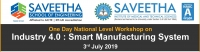 One Day National Level Workshop on Industry 4.0 : Smart Manufacturing System
