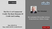 The Five Cs of Commercial Credit: The Basic Elements Of Credit And Lending