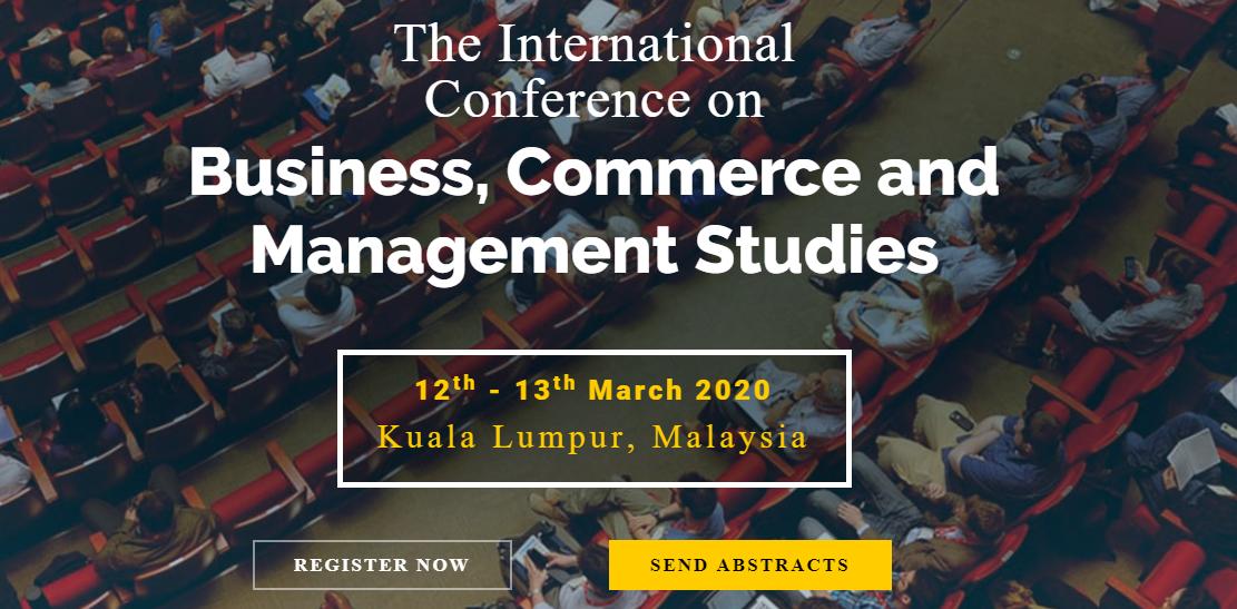 International Conference on Business, Commerce and Management Studies (BIZCOM 2020), Kuala Lumpur, Malaysia,Kuala Lumpur,Malaysia