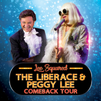 Lee Squared - The Liberace & Peggy Lee Comback Tour