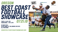 Oregon Best Coast Youth + HS Football Showcase