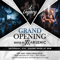 Legacy's Grand Opening Party Hosted by Arsenic