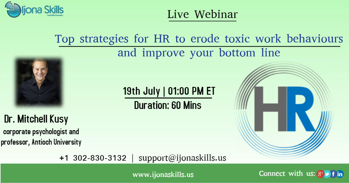 Top strategies for HR to erode toxic work behaviours and improve your bottom line, Middletown, Delaware, United States